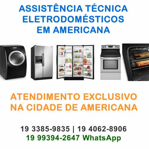 assistência técnica eletrodomésticos Americana
